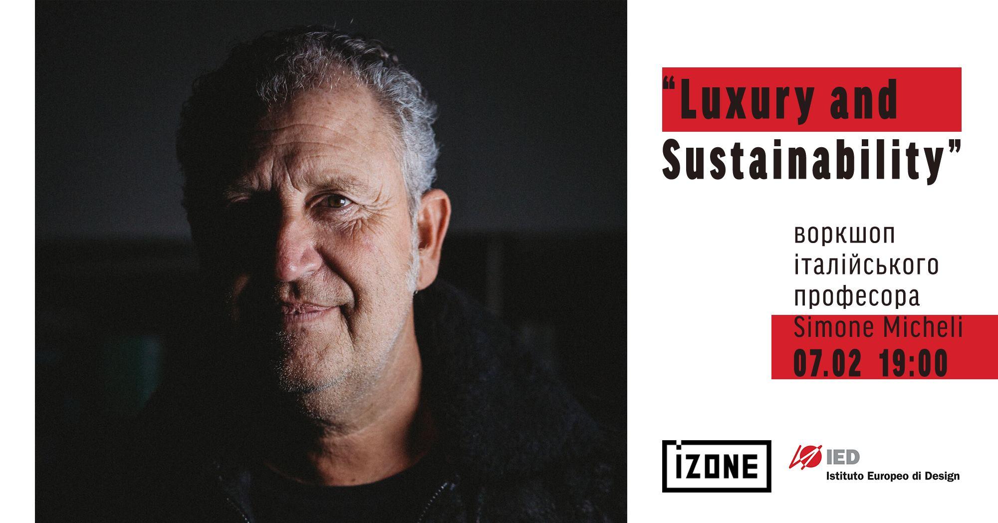 Luxury and Sustainability. Воркшоп Simone Micheli